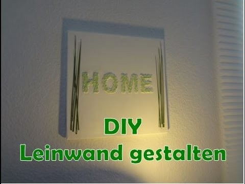 DIY - Leinwand gestalten