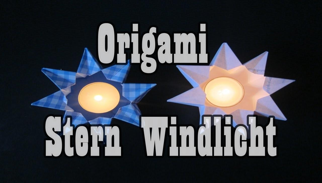 ★ DIY ★ Origami Star ★  Sternen - Laterne - Windlicht - Dekoration - Basteln
