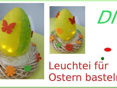 DIY - Osterdeko Leuchtei selbermachen [deutsch]