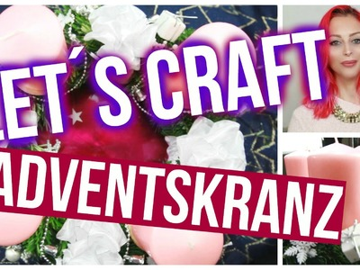 LET´S CRAFT- ADVENTSKRANZ