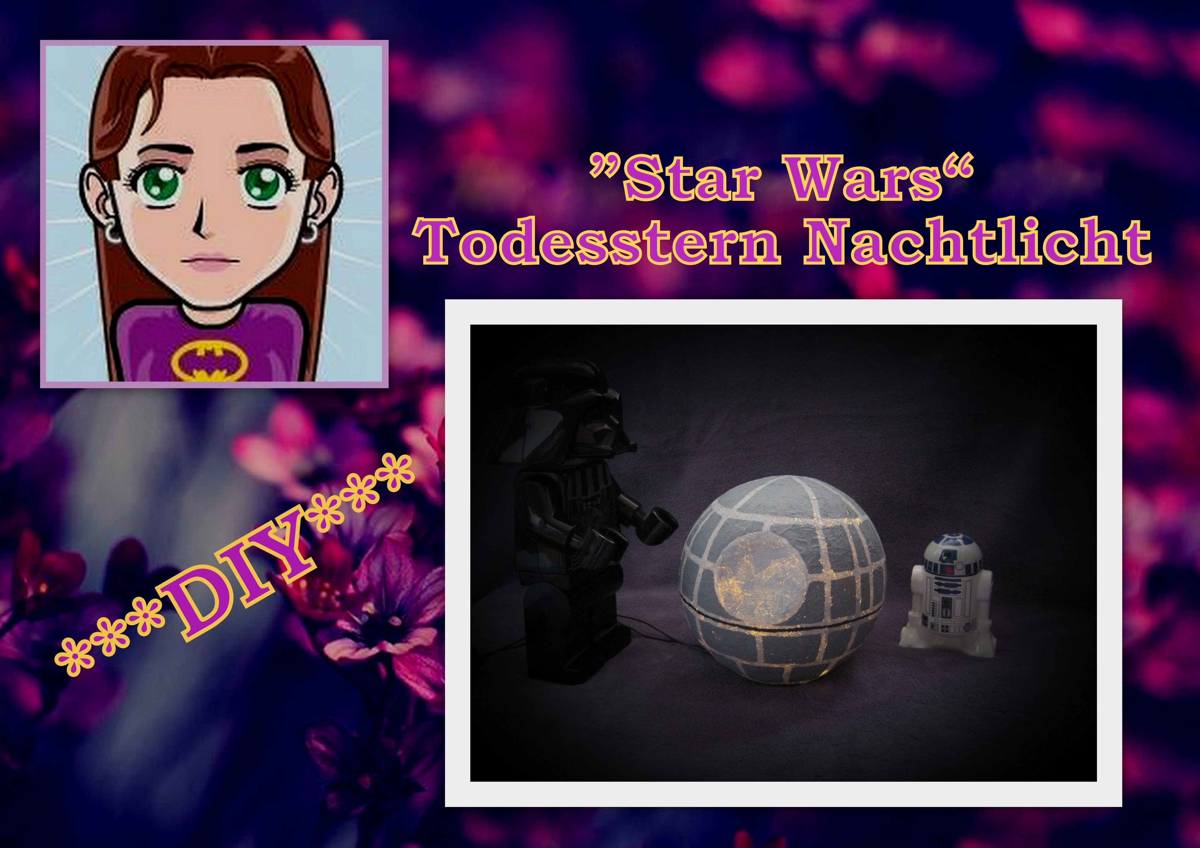 """Todesstern Nachtlicht """"Star Wars"""", DIY Tutorial"""