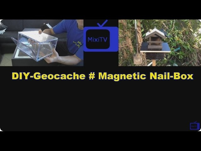 DIY Geocache # Magnetic Nail Box