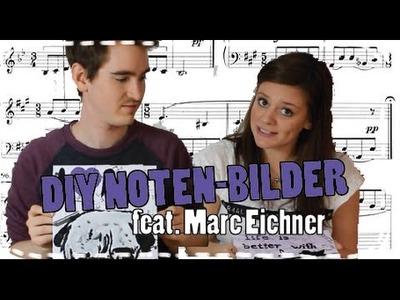 DIY Noten-Bild feat. Marc Eichner Plauderei