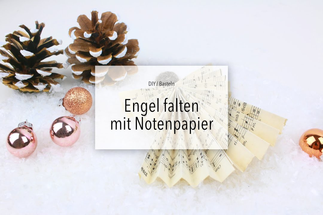 DIY: Engel aus Notenpapier basteln | Zeit für FREI!
