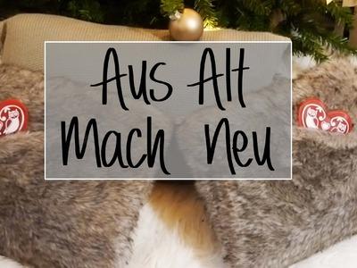DIY I Aus Alt Mach Neu