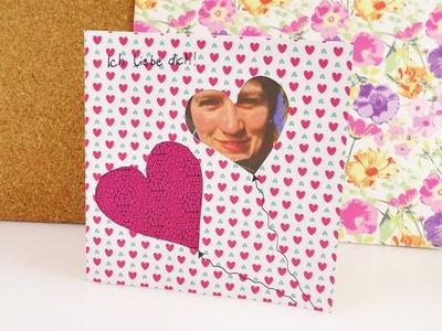 Individuelle Valentinskarte mit Foto | DIY Karte mit Herzen & Bilder für die Liebsten | Muttertag