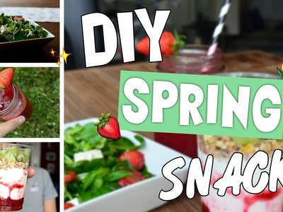 DIY Spring Snacks