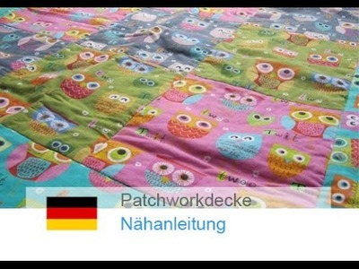DIY. Patchwork Decke und Kissen selber nähen - Patchworken für Nähanfänger