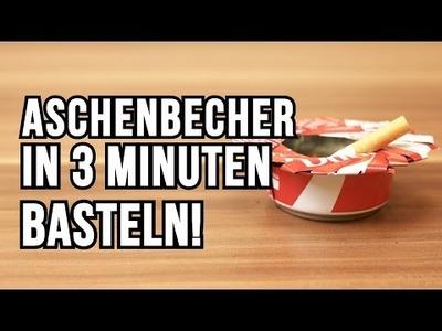Baue deinen eigenen Aschenbecher aus einer Cola Dose! - DIY