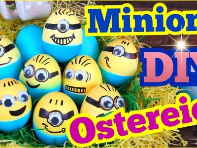 MINIONS Ostereier ♥ DIY Ostern ♥ Ostereier färben mal anders ♥