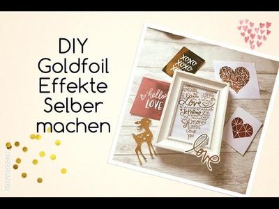 DIY Goldfoil Effekte selber machen | deutsch | filolove_