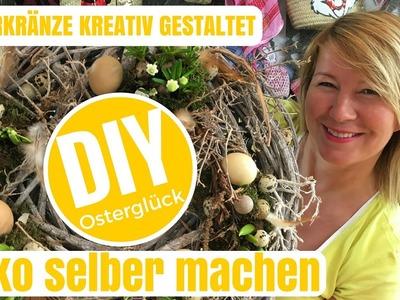 DIY-Deko Ideen selber machen - kreative Osterkränze- von Imke Riedebusch