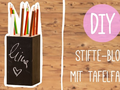 DIY mit Nina: Toller Stifteblock mit Tafel