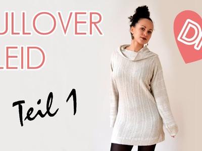 DIY Oversized Pullover. Kleid mit Kragen - Nähen für Anfänger - Teil 1