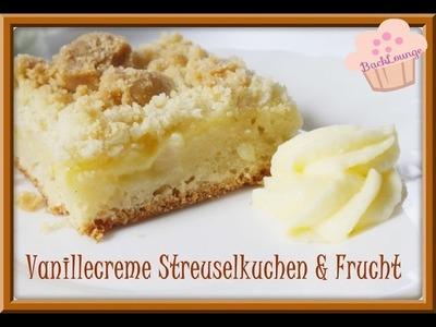 DIY. Streuselkuchen. Vanillecreme. Fruchtfüllung. schnell. einfach. selber machen. Backlounge