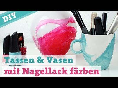 DIY Tassen & Vasen mit Nagellack färben – Porzellan bemalen Wasserfarben watercolor effect