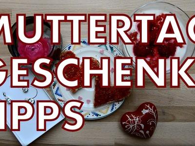 GESCHENKE FÜR DEN MUTTERTAG | Last minute & einfach!