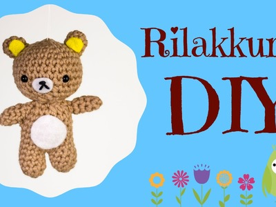 Bär · Häkelanleitung · Rilakkuma *Do it Yourself*