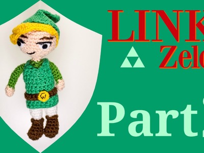 Link (Zelda) · Häkelanleitung *Do it Yourself* Teil 2