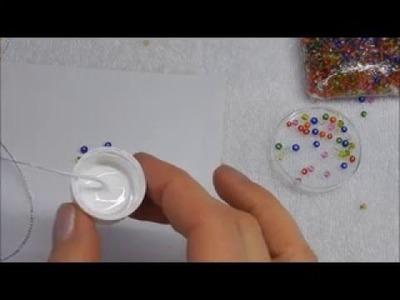 Perlen aufziehen ohne Einfädelnadel