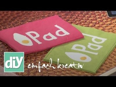 Tablet-Hülle aus Filz | DIY einfach kreativ