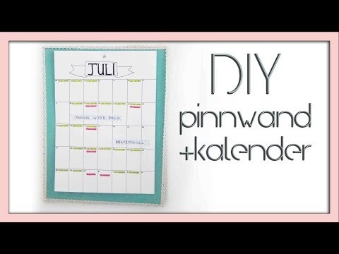 DIY Pinnwand. sei organisiert