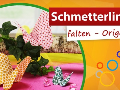 Origami Schmetterling falten ◀ ❀✿  trendmarkt24 - ❶  Min Video