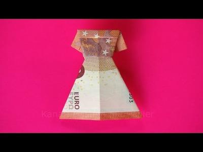 Geldschein falten: Kleid zum Geldgeschenke basteln z.B. zur Hochzeit - Origami