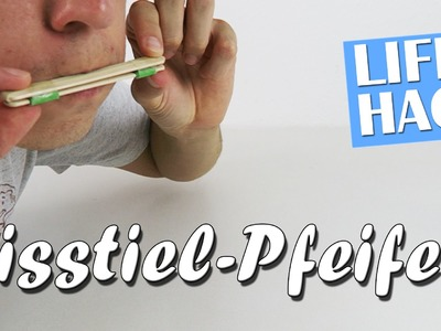 Pfeife selber machen - Eisstiel-Pfeife Lifehack