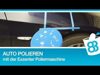 83metoo Auto polieren mit der Exzenter Poliermaschine DIY Tutorial Anleitung Tipps Politur