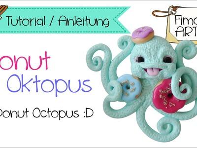 [Fimo - Polymer Clay Tutorial]  .  Donut Oktopus .  Fimora Art