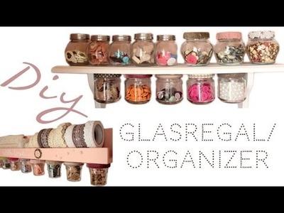 Diy. Gläser-Regal-Aufbewahrung. Platzsparend, süß & schnell gemacht!