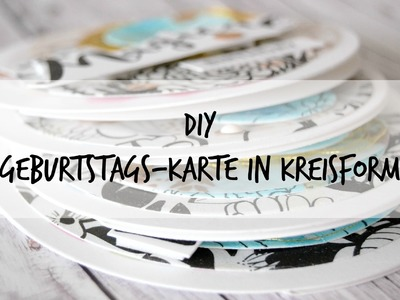 DIY. Scrapbooking: Kreisrunde Karten (german.deutsch)