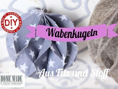 How To I Wabenkugeln aus Filz & Stoff I Deko Inspirationen Selbstgemacht