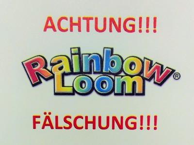 ACHTUNG!!! Rainbow Loom Fälschungen!!! - deutsche Anleitung