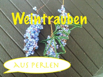 Glasperlen. Weintrauben. Teil 1.3 Beaded Grapes.Anna's Perlen.