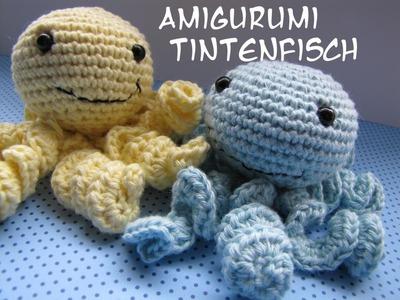 Tintenfisch häkeln - Amigurumi -  Anleitung - DIY