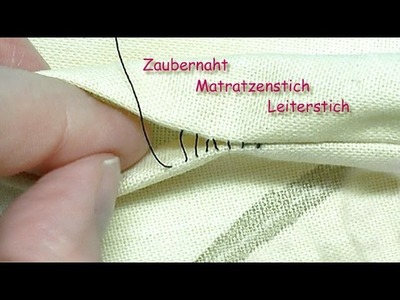 Zaubernaht, Matratzenstich.Leiterstich Neuauflage - magic stitch. invisible stitch