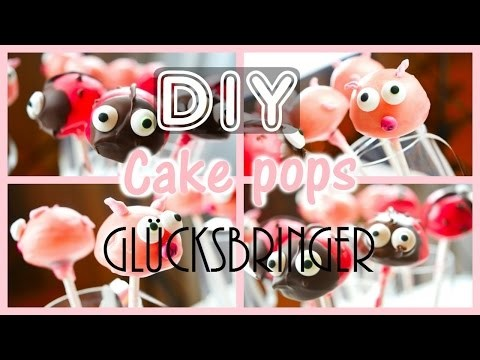 DIY Cake pop GLÜCKSBRINGER. Vanessas world