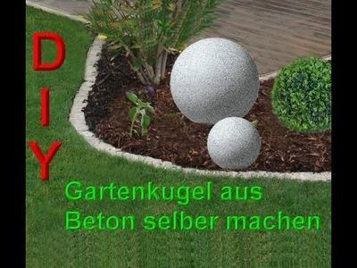 Betonkugel im Ball selber gießen. Beton Gartendeko selbst herstellen DIY Gartenkugel machen. bauen