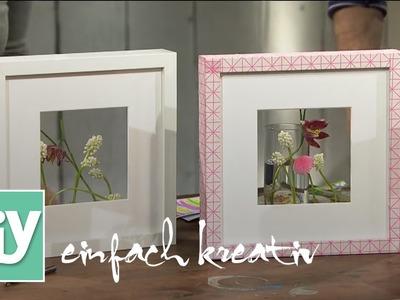 Bildrahmen mit Blüten | DIY einfach kreativ