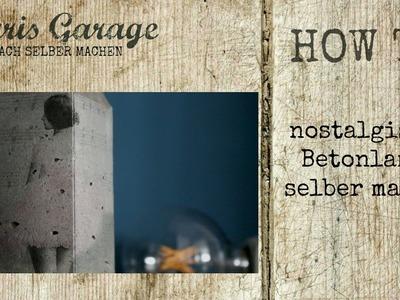 Betonlampe selber machen | Serviettentechnik Beton Lampe | Lampe aus Beton | DIY Lampen | How to