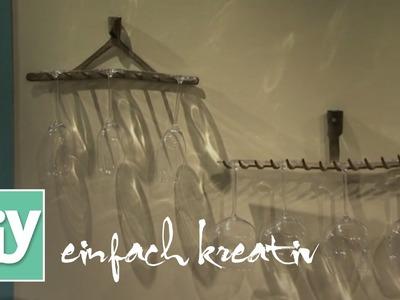 Aus Gartenharke wird Glashalter | DIY einfach kreativ