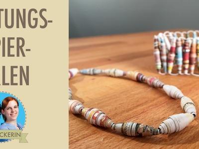 Perlen aus Zeitung | Zeitungspapier Schmuck selbermachen | DIY