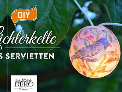 DIY: hübsche Lichterkette mit Servietten-Technik selber machen [How to] | Deko Kitchen