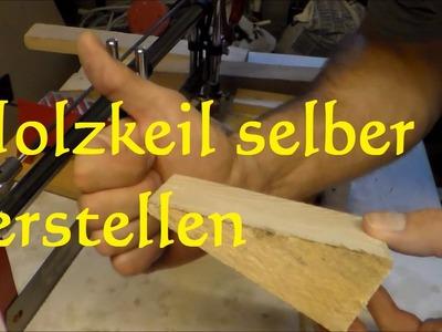 DIY Holzkeile sägen schneiden herstellen mit der Kappsäge make wooden wedges with saw