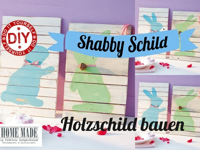 How To I Shabby Chic Hasenschilder I Deko Inspirationen Selbstgemacht