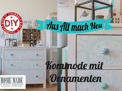 How to: Kommode mit Ornamenten I IKEA Hack I Deko Inspirationen I Homemade by Patricia