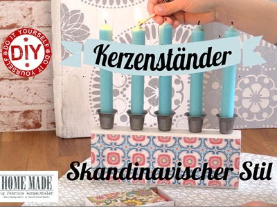 How to: Skandinavischer Kerzenständer I Deko Inspirationen selbstgemacht I Homemade by Patricia