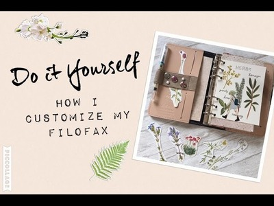 How I customize my Filofax | DIY Setup Filofax Original Nude | filolove_